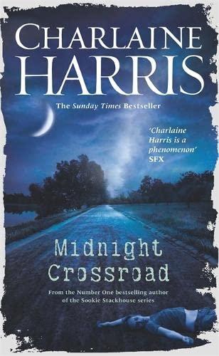 9780575092853: Midnight Crossroad: Now a major new TV series: MIDNIGHT, TEXAS