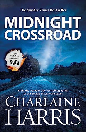 9780575092860: Midnight Crossroad: Now a major new TV series: MIDNIGHT, TEXAS