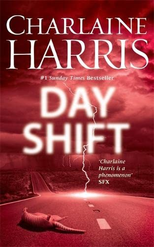 9780575092884: The Day Shift