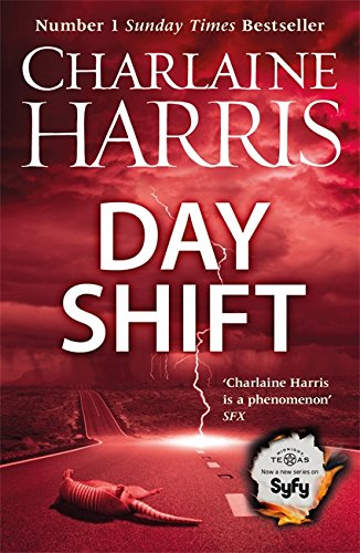 Day Shift: Now a major new TV: Harris, Charlaine