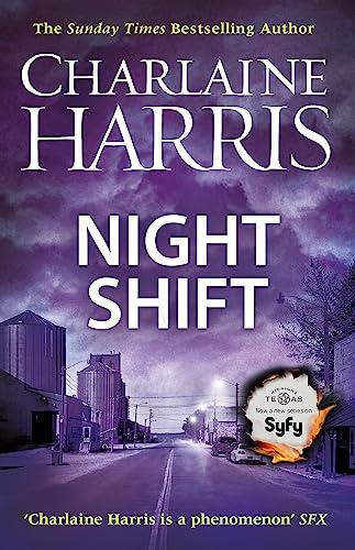 Night Shift: Now a major new TV: Harris, Charlaine