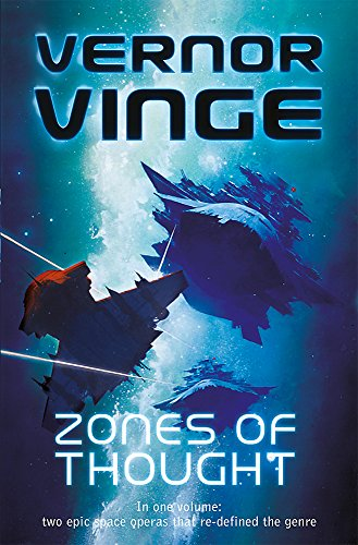 9780575093690: Zones of Thought: A Fire Upon the Deep, A Deepness in the Sky (Vernor Vinge Omnibus)