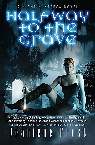 9780575093775: Halfway to the Grave: A Night Huntress Novel