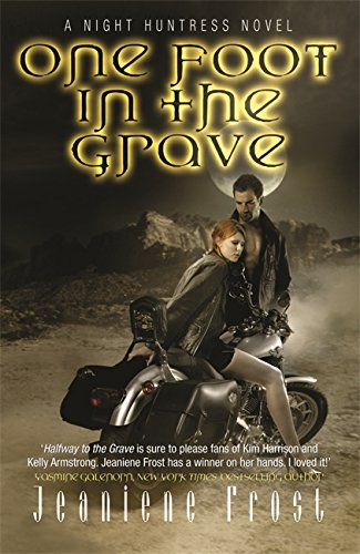 9780575093782: One Foot in the Grave: A Night Huntress Novel