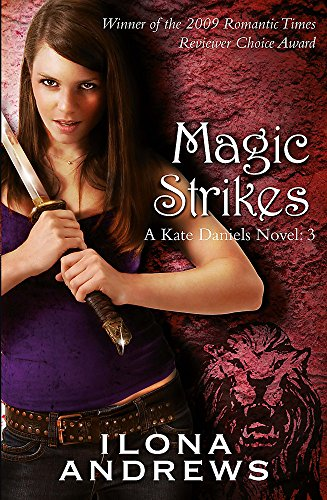 9780575093959: Magic Strikes (Kate Daniels)