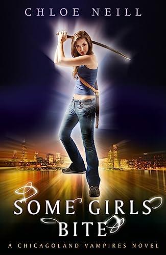 9780575094048: Some Girls Bite: A Chicagoland Vampires Novel