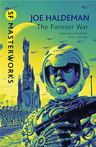 9780575094147: The Forever War: Forever War Book 1 (S.F. MASTERWORKS)