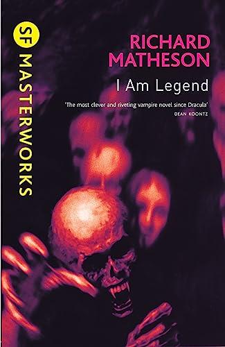 9780575094161: I Am Legend (SF Masterworks)