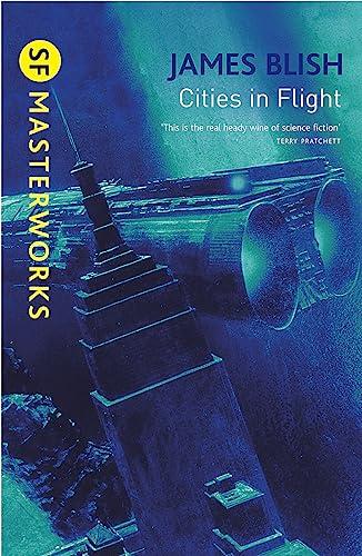 9780575094178: Cities In Flight (S.F. Masterworks)