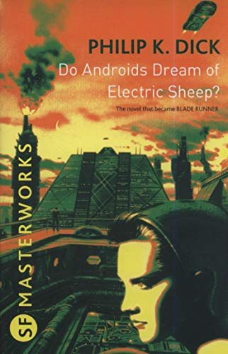 9780575094185: Do Androids Dream of Electric Sheep? (S.F. Masterworks)