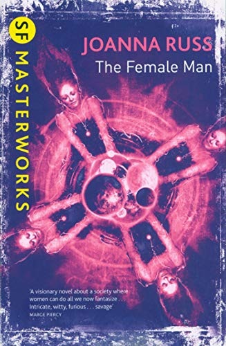 The Female Man (Paperback): Joanna Russ