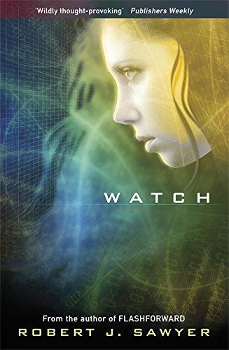9780575095038: Watch (Www Trilogy 2)