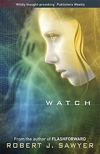 9780575095052: Watch (Www Trilogy 2)