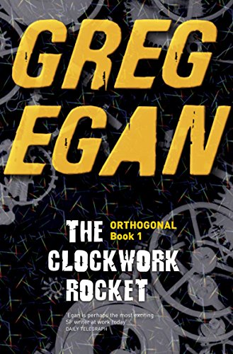 9780575095113: Clockwork Rocket (ORTHOGONAL)