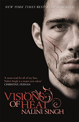 Visions of Heat (Psy-Changelings, Book 2) (0575095687) by Nalini Singh
