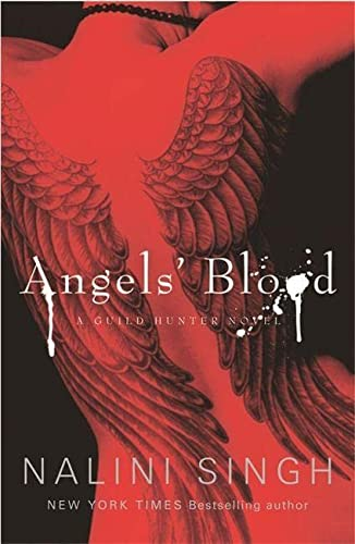 9780575095724: Angels' Blood: Book 1 (The Guild Hunter Series)