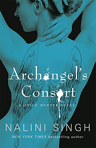 9780575095779: Archangel's Consort (The Guild Hunter Series)