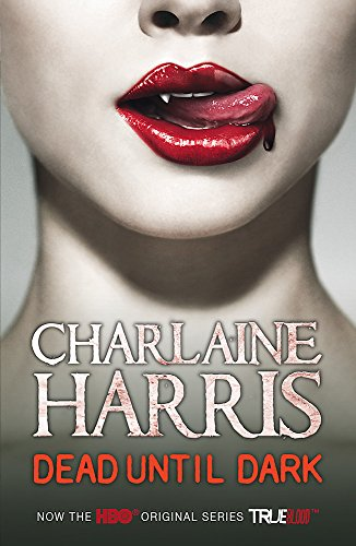 9780575097025: Dead Until Dark: A True Blood Novel