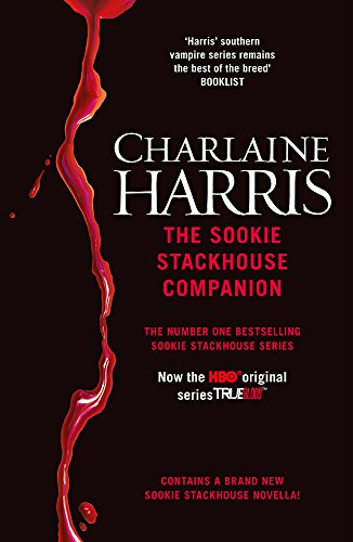 9780575097155: The Sookie Stackhouse Companion: A Complete Guide to the True Blood Mystery Series. by Charlaine Harris