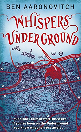 Whispers Underground. Rivers of London Vol 3: Aaronovitch, Ben