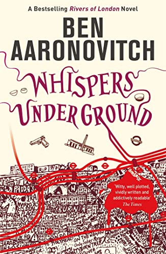 9780575097667: Whispers Under Ground (Rivers of London 3)