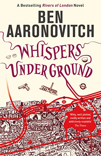 9780575097667: Whispers Under Ground: The Third Rivers of London novel (A Rivers of London novel)