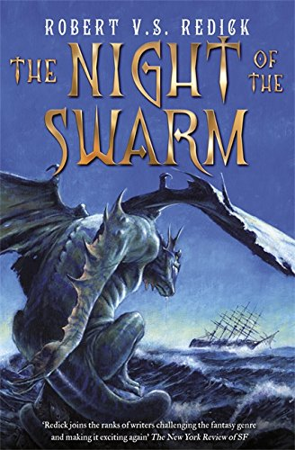 The Night of the Swarm: Robert V. S. Redick