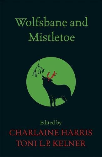 9780575097872: Wolfsbane and Mistletoe