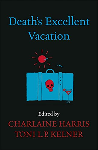 9780575097926: Death's Excellent Vacation