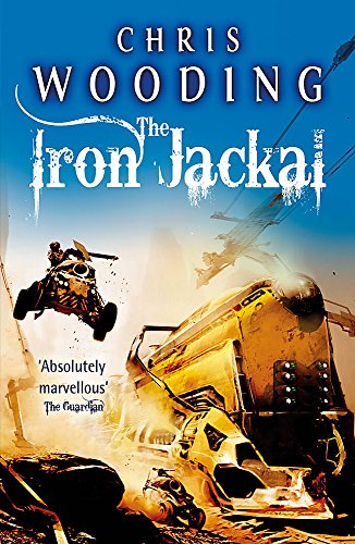 9780575098084: The Iron Jackal (Tale of the Ketty Jay 3)
