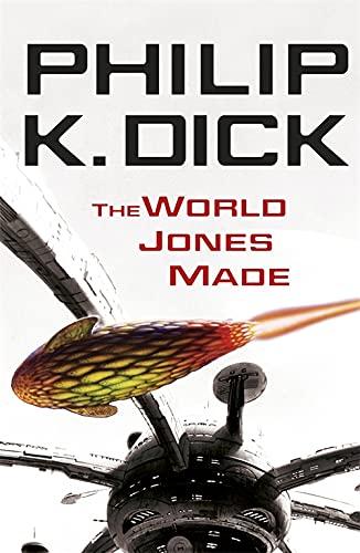 9780575098985: The World Jones Made. Philip K. Dick