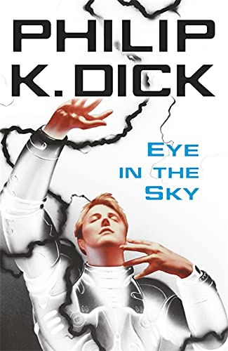 9780575098992: Eye in the Sky