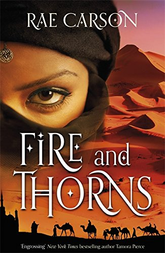 9780575099159: Fire and Thorns. Rae Carson