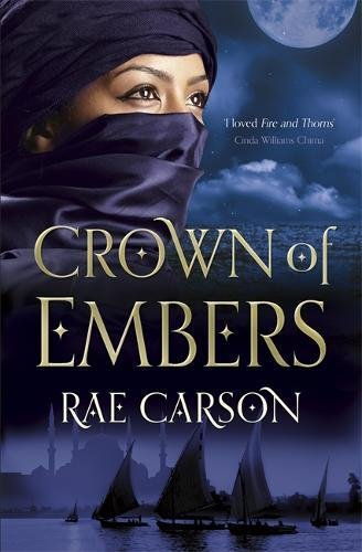 9780575099197: The Crown of Embers (Fire & Thorns Trilogy 1)