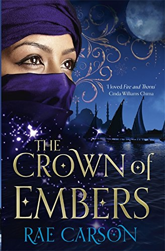 9780575099203: The Crown of Embers (Fire & Thorns Trilogy 2)