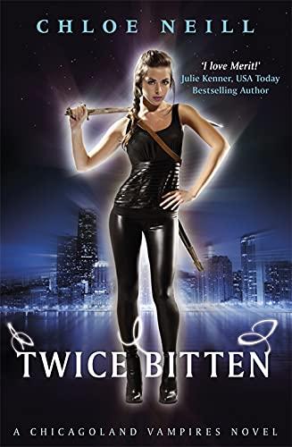 9780575099371: Twice Bitten: A Chicagoland Vampires Novel