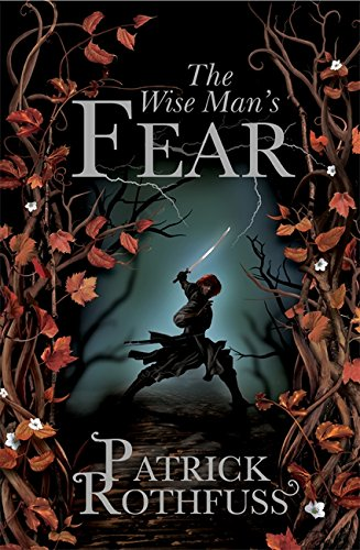 The Wise Man's Fear: The Kingkiller Chronicle 2: Patrick Rothfuss