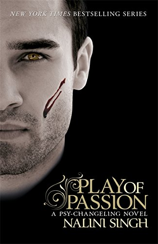Play of Passion (The Psy-Changeling Series) (0575100117) by Nalini Singh
