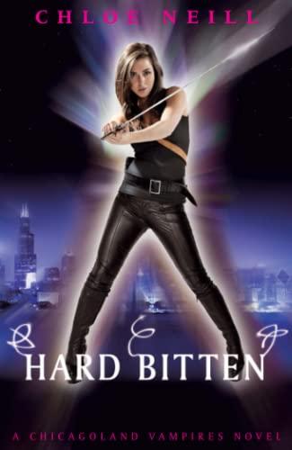 9780575100183: Hard Bitten: A Chicagoland Vampires Novel (Chicagoland Vampires Series)