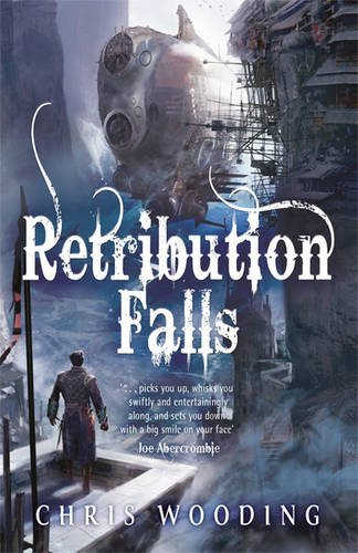 9780575100435: Retribution Falls: Tales of the Ketty Jay (Tale of the Ketty Jay 1)