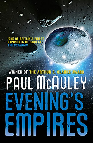 9780575100817: Evening's Empires (Quiet War 3)