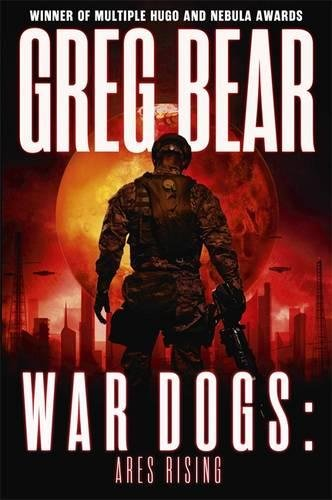 9780575100985: War Dogs: Ares Rising