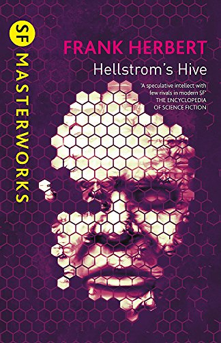 9780575101081: Hellstrom's Hive (S.F. MASTERWORKS)