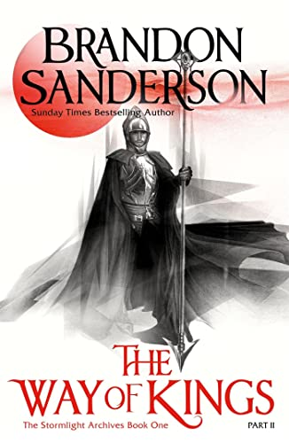 The Way of Kings: Part two (Paperback): Brandon Sanderson