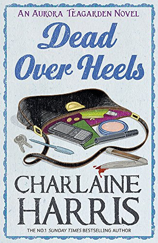 9780575103801: Dead Over Heels: An Aurora Teagarden Novel (AURORA TEAGARDEN MYSTERY)