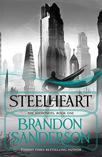 9780575104044: Steelheart (Reckoners 1)