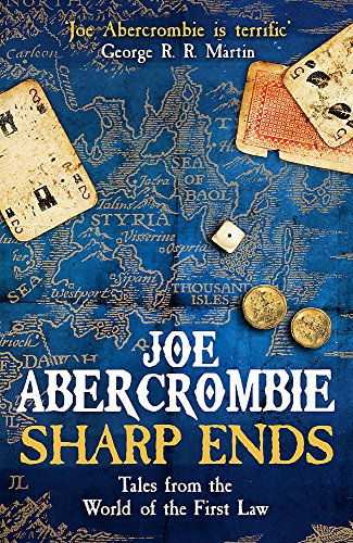 9780575104693: Sharp Ends: Stories from the World of The First Law