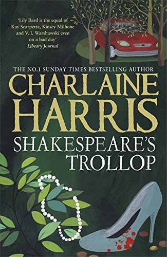 9780575105317: Shakespeare's Trollop (LILY BARD)
