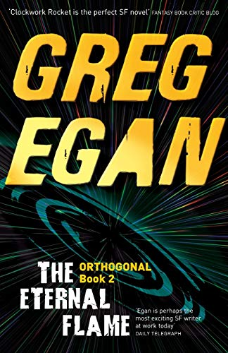 9780575105737: The Eternal Flame: Orthogonal Book Two [Idioma Inglés]