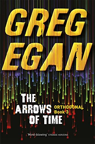 9780575105775: The Arrows of Time: Orthogonal Book Three